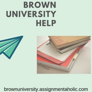 BROWN UNIVERSITY HELP
